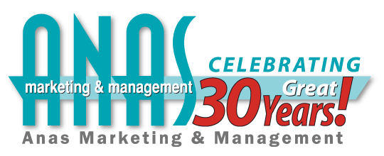 Anas Marketing & Management: Celebrating 30 Great Years!